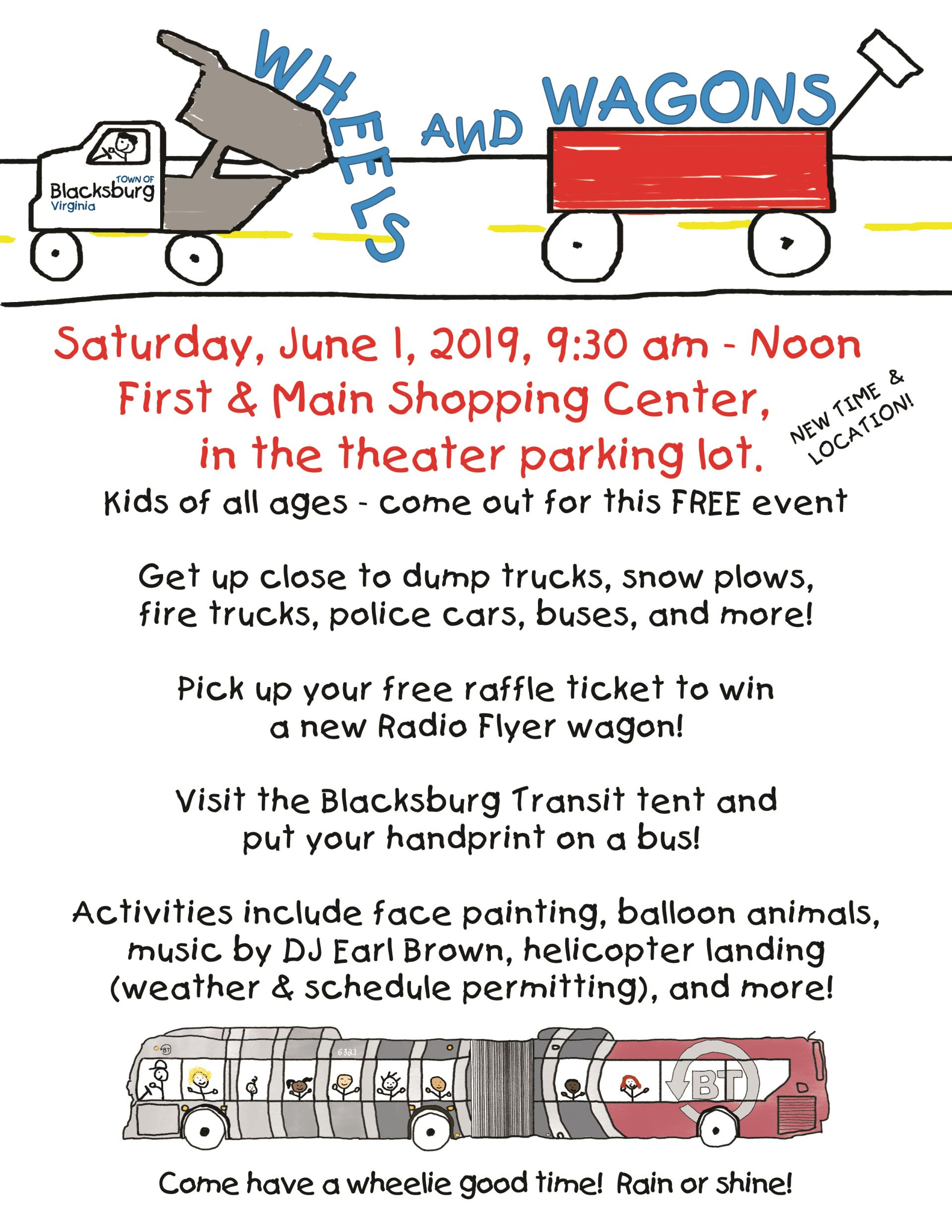 Wheels and Wagons Saturday June 1 2019 9:30 am to noon at the First and Main shopping center in the theater parking lot. Free. Get up close to trucks, snow plows fire trucks and more.